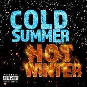 Cold Summer Hot Winter von Clay D