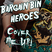 Journey to the End of the East Bay by Bargain Bin Heroes