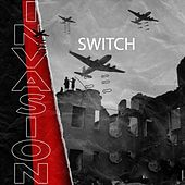 Invasion by Switch