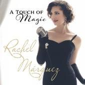 A Touch of Magic von Rachel Marquez