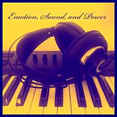 Emotion, Sound, and Power by Event Horizon
