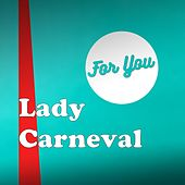 Lady Carneval von For You Acapella