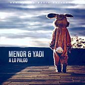 A Lo Palgo (feat. Yadi) by Menor