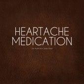 Heartache Medication by Jon Austin