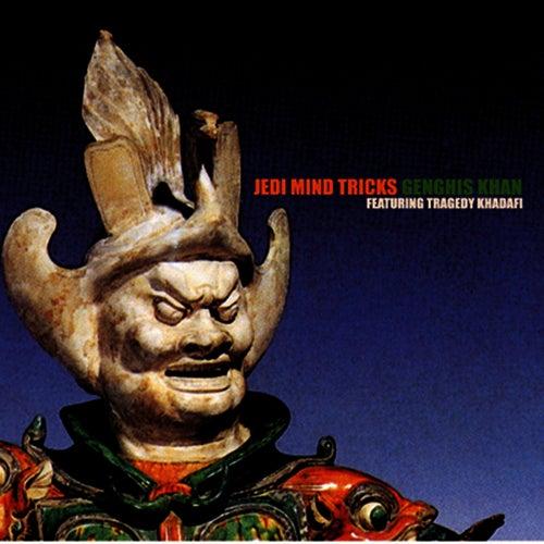 Genghis Khan (feat. Tragedy Khadafi) (12') by Jedi Mind Tricks