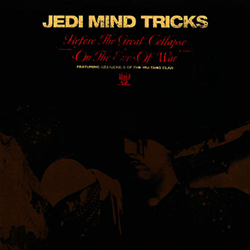 Before The Great Collapse (12') by Jedi Mind Tricks