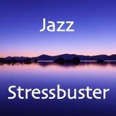 Jazz Stressbuster de Various Artists