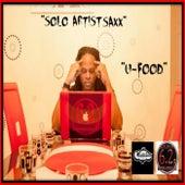 U-Food by Solo Artist Saxx