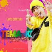 Loco Contigo by Temaiken