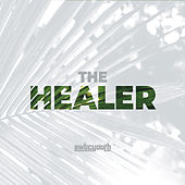 The Healer by Southwest Baptist Church Youth