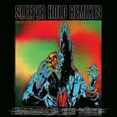 SLEEPER HOLD (Remixes) by Rituals of Mine
