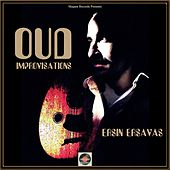 Oud Improvisations by Ersin Ersavas