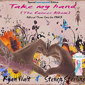 Take My Hand (The Cancer Album) von Ryan Walt