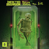 Freedom Bill von Infected Mushroom