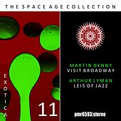 The Space Age Collection; Exotica, Volume 11 by Martin Denny