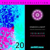 The Space Age Collection; Exotica, Volume 20 by Enoch Light and The Command All Stars