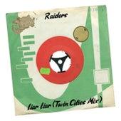 Liar Liar (Twin Cities Mix) by Raiders