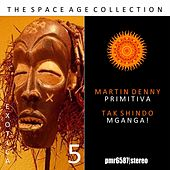 The Space Age Collection; Exotica, Volume 5 by Martin Denny