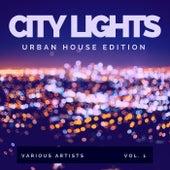 City Lights (Urban House Edition), Vol. 1 di Various Artists
