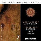 The Space Age Collection; Exotica, Volume 7 by Martin Denny