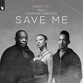 Save Me by Inner City