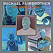 Childhood's End by Michael Fairbrother