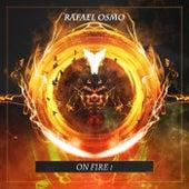 On Fire ! von Rafael Osmo