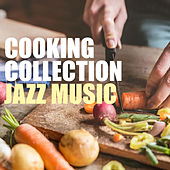 Cooking Collection Jazz Music de Various Artists