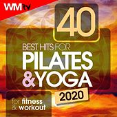 40 Best Hits For Pilates & Yoga 2020 For Fitness & Workout (Unmixed Compilation for Fitness & Workout 90 - 100 Bpm) by Workout Music Tv