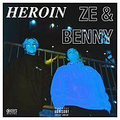 Heroin by ZE