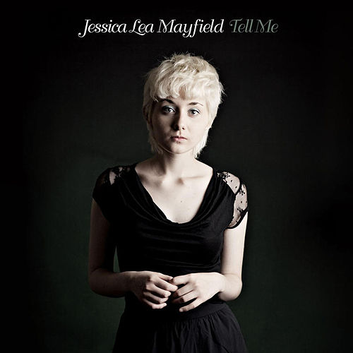 Tell Me by Jessica Lea Mayfield