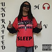Undrafted MVP by Sleep