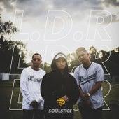 L.D.R by Soulstice