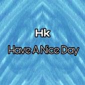 Have a nice day von HK et Les Saltimbanks