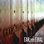 Head Down in the Hall by Far from Final