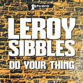 Do Your Thing by Leroy Sibbles