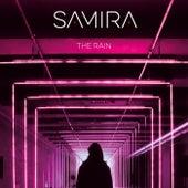 The Rain (New Mixes) (S.Martin & Pit Bailay Remixes) by Samira