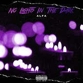 No Lights in the Dark di Alfa