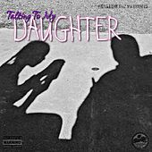 Talking to My Daughter by L-Dot