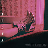 Was It A Dream by Darlyn Y Los Herederos