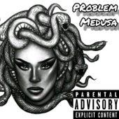 Medusa de Problem