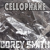 Cellophane (Acoustic) by Corey Smith