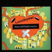 HeartOfDaStreets von Lucci2tymez