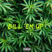 Bill Em Up by Ace