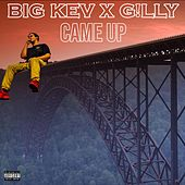 Came Up di Big Kev