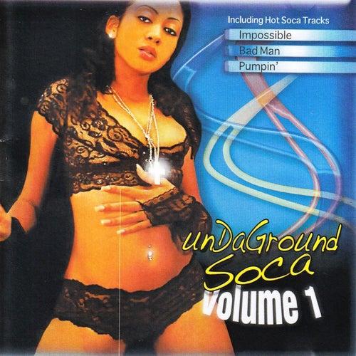 Underground Soca Volume 1 by Various Artists