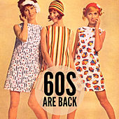 60s Are Back by Various Artists