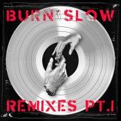 Burn Slow Remixes Pt. 1 by Chris Liebing