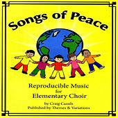 Songs Of Peace by Craig Cassils