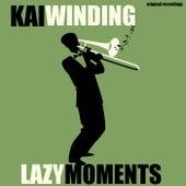Lazy Moments von Kai Winding